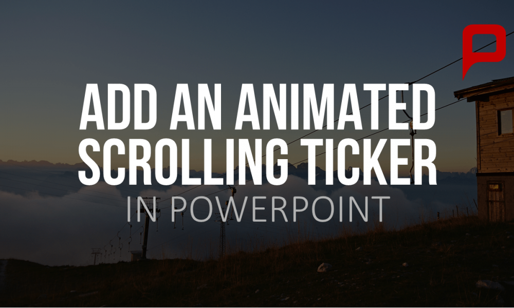 tutorial add a scrolling ticker to your powerpoint presentation