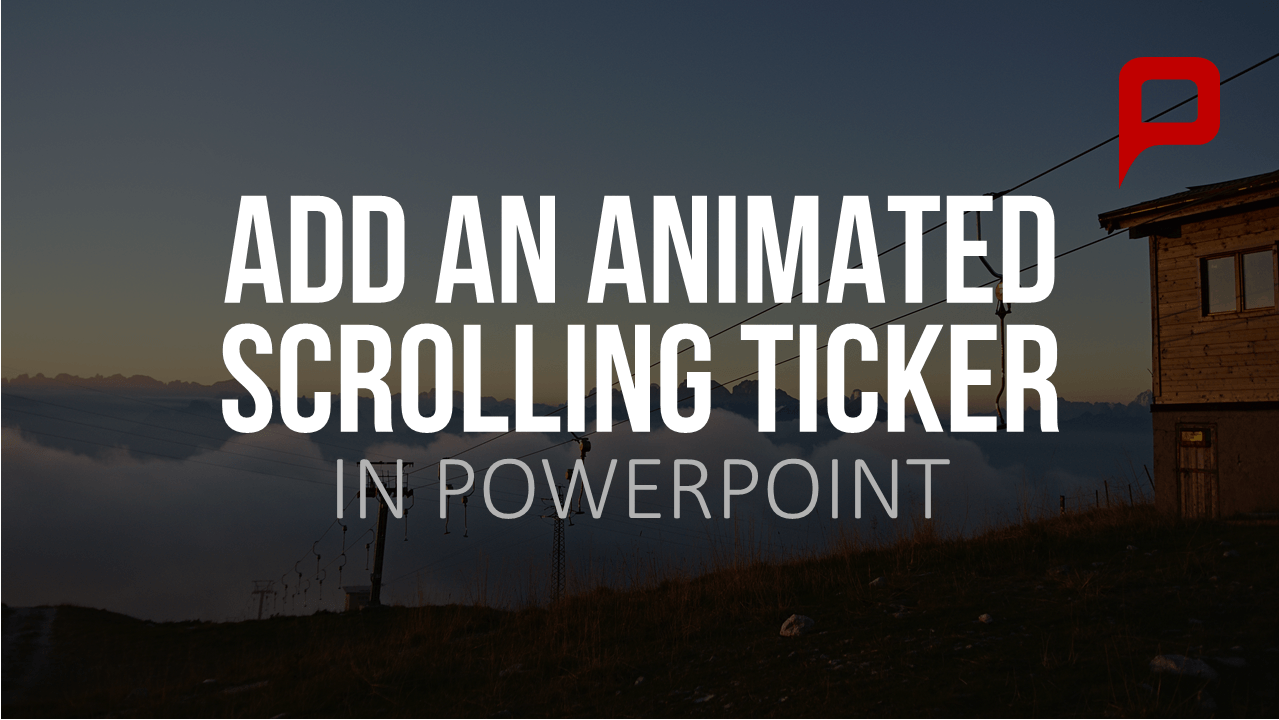 Tutorial: Add a Scrolling Ticker to your PowerPoint presentation