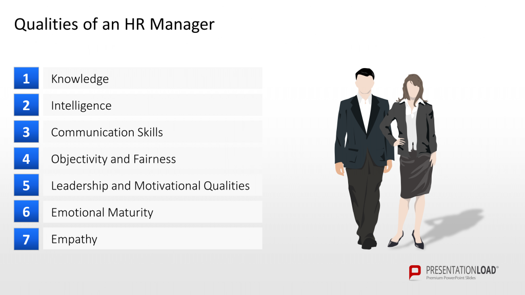 qualities to be an hr manager The skills needed to become an hr manager are varied, and they can be obtained through hands-on experience and higher education interpersonal skills successful hr managers must have strong interpersonal skills.